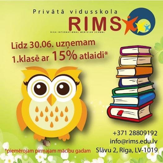 """Noslēdzot līgumu līdz 30.06. mācībām privātās vidusskolas """"RIMS""""  1. klasei – pirmajam mācību gadam – 15% atlaide."""